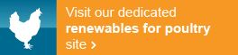 Visit our new renewables for poultry website